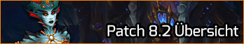 PATCH 8.2 RISE OF AZSHARA